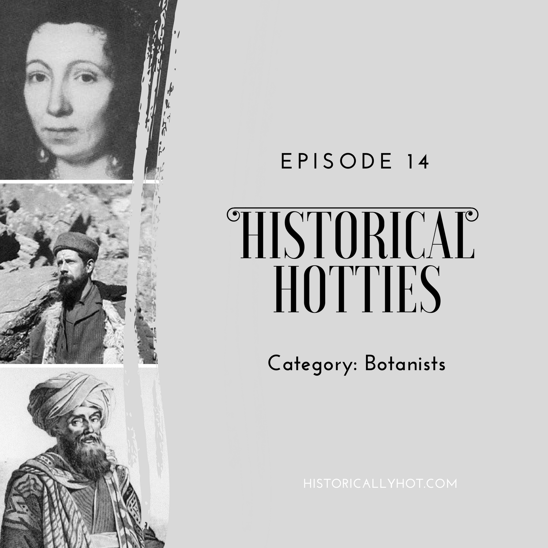 historical hotties botanists