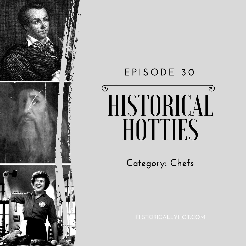 Historical Hotties Chefs