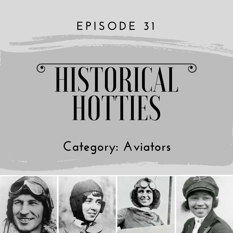 historical hotties aviators