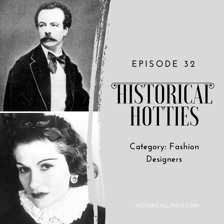 Historical Hotties Fashion Designers
