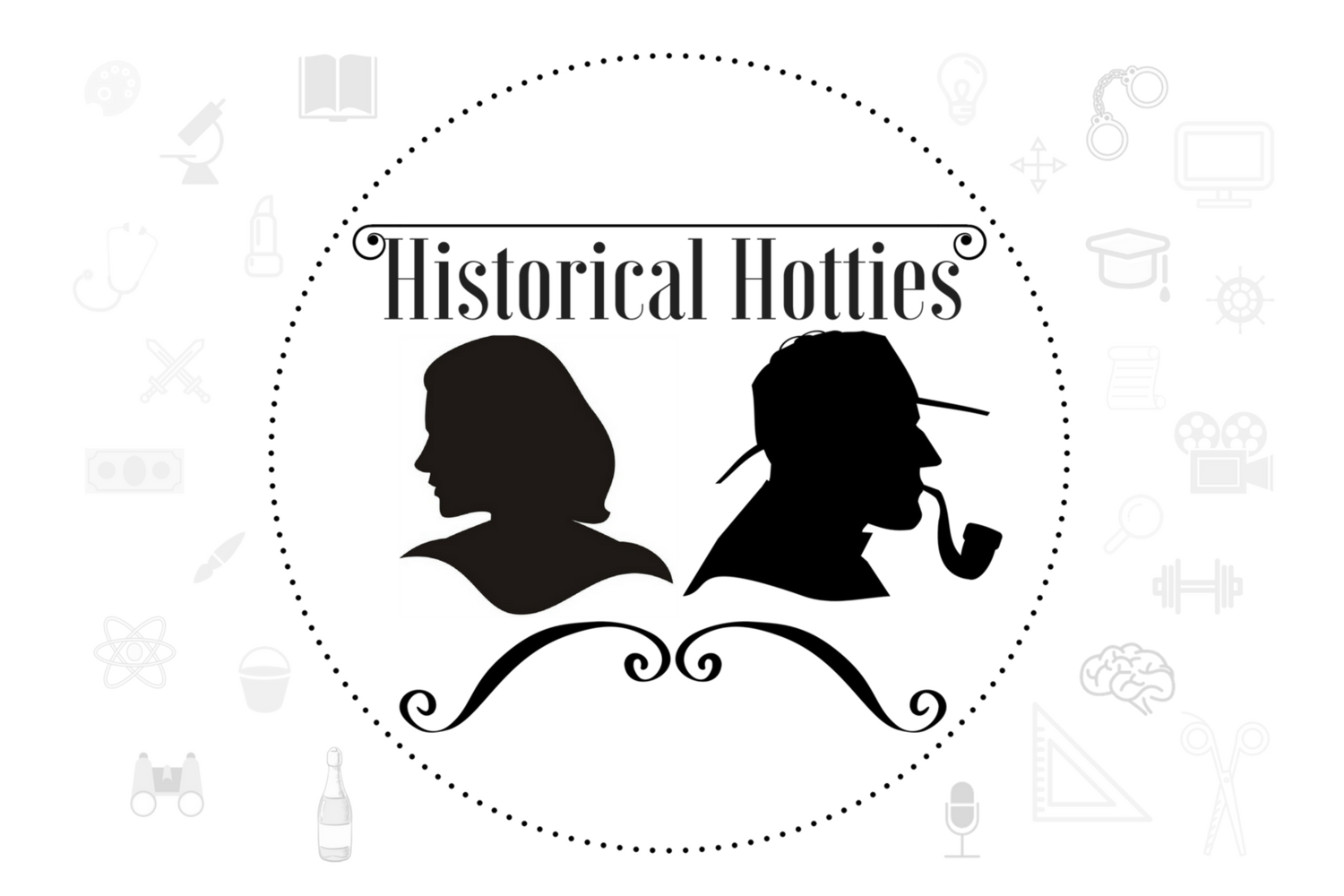 Read About Historical Hotties& Show Press Kit - Everything you need to know about the show and the creators, including audio files, images, what episodes we think you should start with, and why we started the dang thing to begin with!