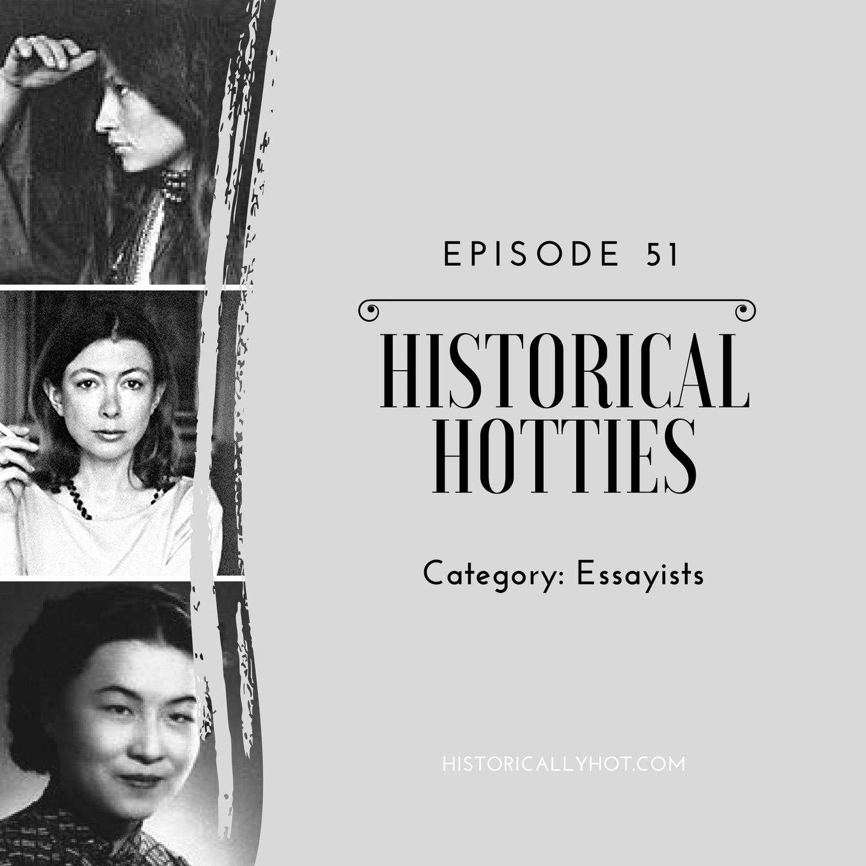 historical hotties essayists