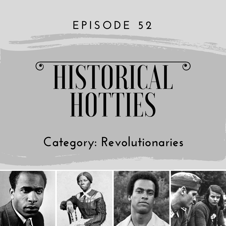historical hotties revolutionaries