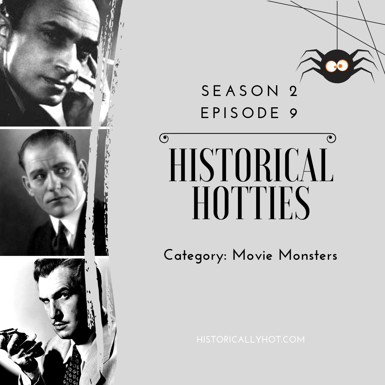 historical hotties movie monsters