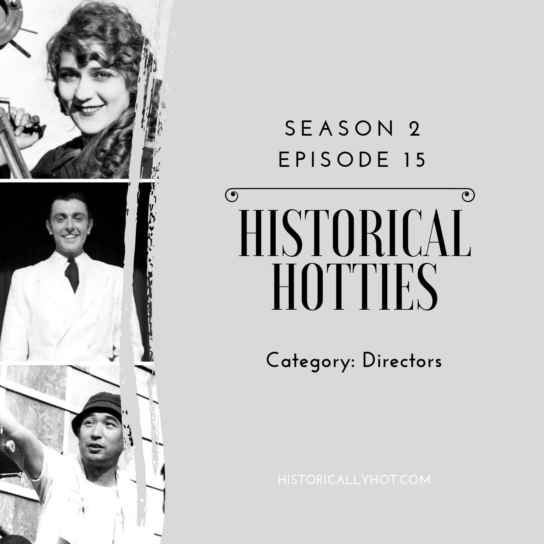 historical hotties directors