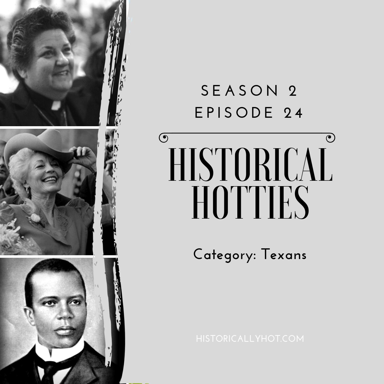 historical hotties texans