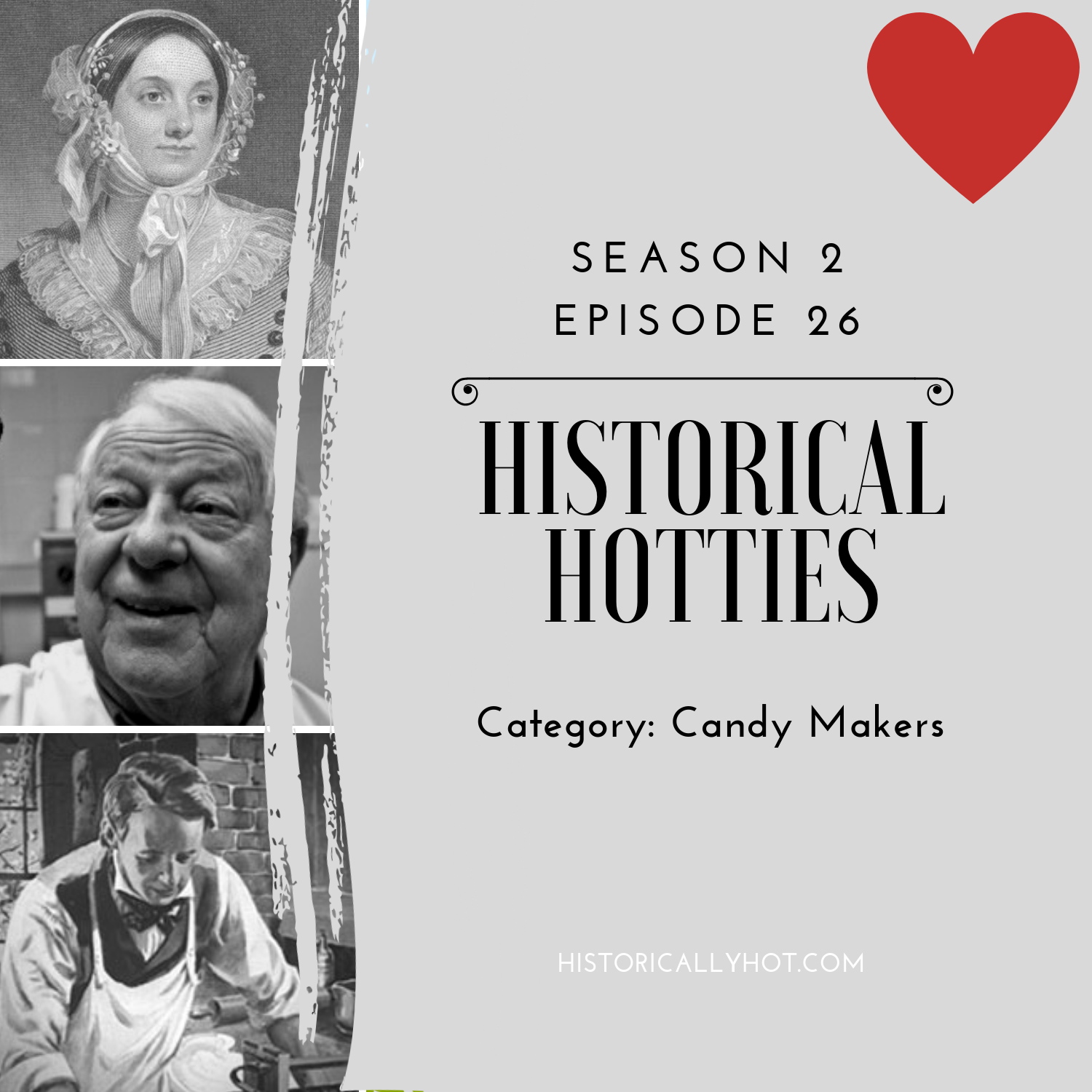 historical hotties candy makers