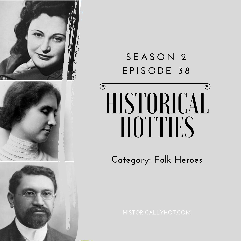 historical hotties folk heroes