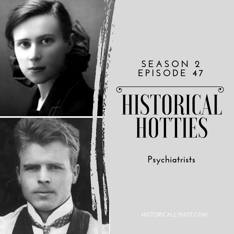 Historical Hotties Psychiatrists