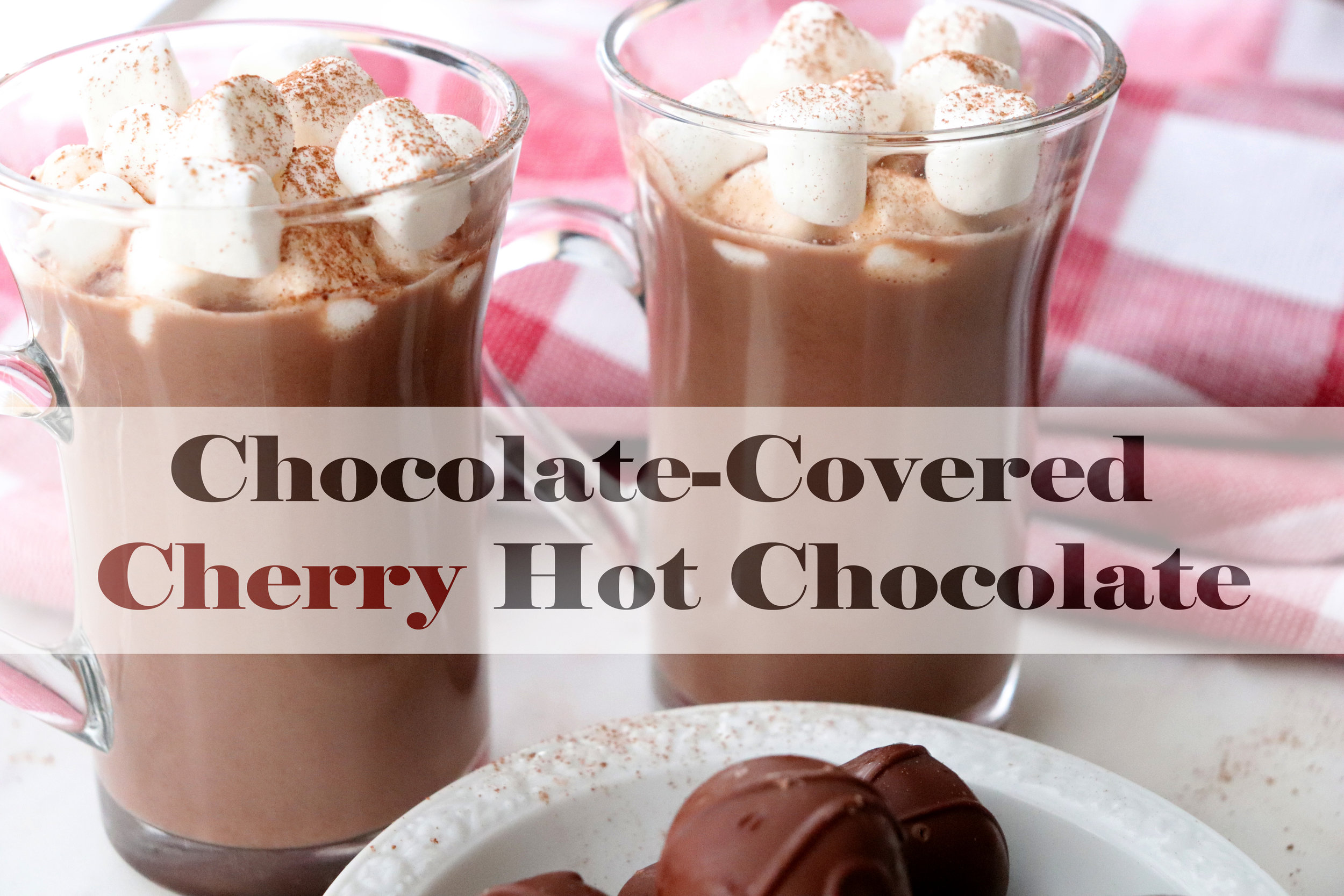 Chocolate-Covered Cherry Hot Chocolate
