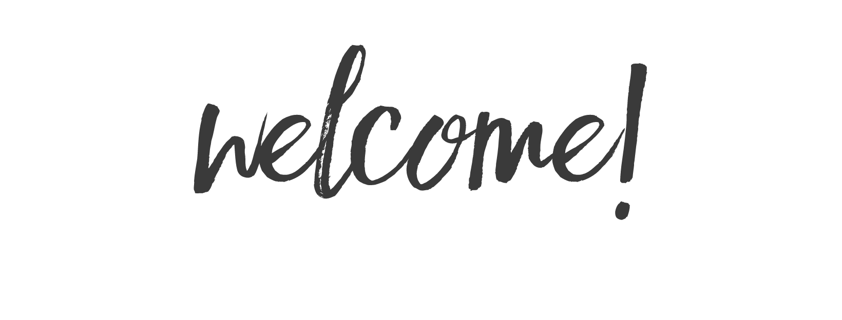 Copy of Welcome! (4).png