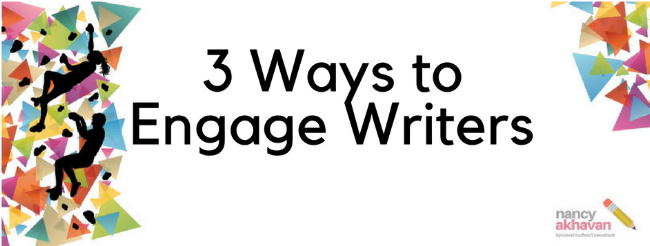 3 ways to engage writers.png