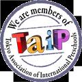 We are members of Tokyo Association of International Preschools