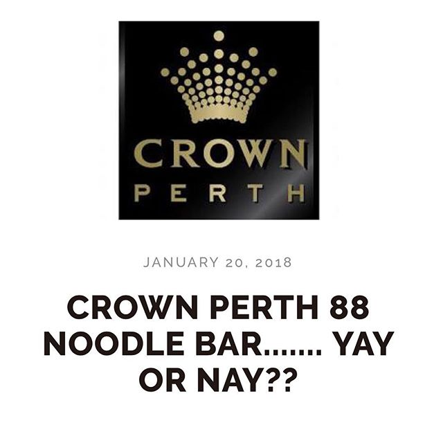 🌟NEW BLOG POST 🌟 link in bio! Checkout my experience at @crownperth 88 Noodle Bar!