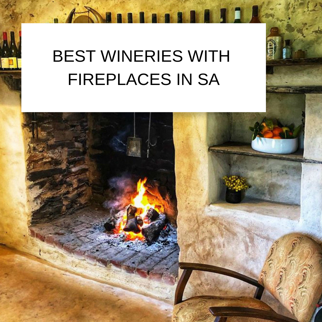 Best winery fireplaces in SA