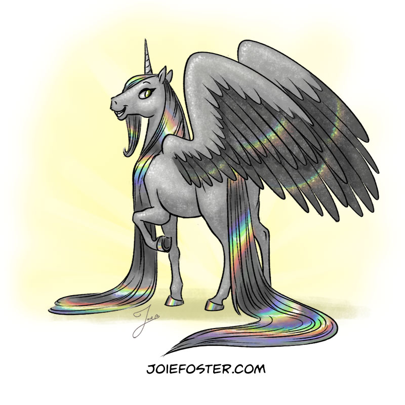 Rounding out this horned herd, these power ponies, the magnificent Monoceros, these e-fine equine, is the one and only Holocorn!   Resplendent in her glittering coat, holo-shimmer wings, and linear-holographic hair and hooves, this unicorn can cause severe eye damage if stared at while in direct sun. Technically an alicorn, she's all that and then some corn. Her feathers are coveted as the rare ingredient in indie nail polishes (and hunted by Lisa Frank nearly to extinction). Much like the Vampiricorn, once she's in your house, she'll never leave... but that's only because spilled glitter is permanent.