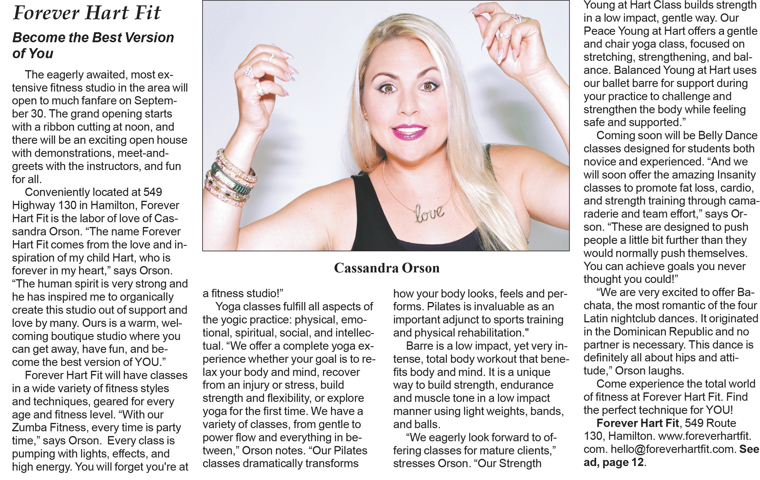 Back to School Guide, Sept. 2017 - Cassandra Orson, Forever Hart Fit's fabulous founder and owner, has a featured interview and ad in this year's Back to School Guide! Cassandra talks in depth about the studio's origins, our incredible fitness class options, and our goal to be a welcoming space for everyone to get fit and have fun! We hope we can help you become the best version of yourself at Forever Hart Fit!!Be sure to check your Back to School Guide in the following papers for a hard copy:Hamilton PostRobbinsville AdvanceBordentown CurrentTrenton DowntownerEwing ObserverLawrence GazettePrinceton EchoWest Windsor & Plainsboro NewsHopewell Express