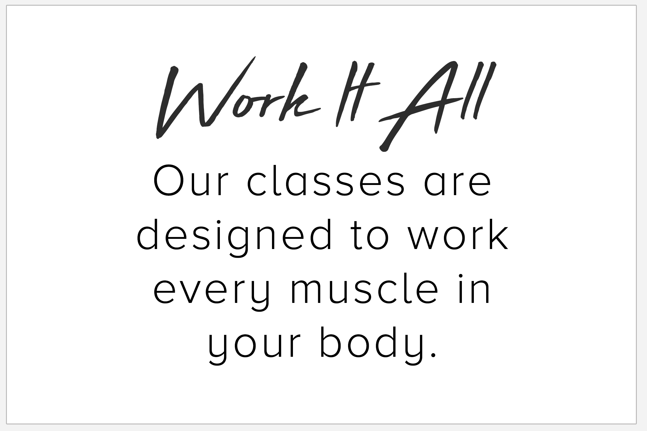 Work It all