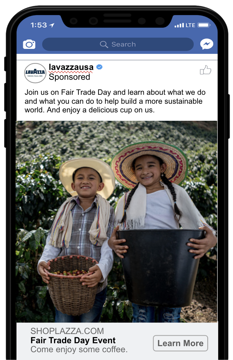 Fair trade day event - At a coffee-infused event on Fair Trade Day, we will show how Lavazza supports the local farmers in various communities around the world and how we contribute to a sustainable, healthier planet.Fans will walk through a series of rooms, each a geographic recreation one of our growing locales. Each room will educate about our coffee growing process and how we institute best practices along the way. At the end, a barista will be on hand to make custom, elevated styles of classic coffee drinks. Ones that start with a more positive journey from our laborers around the world.
