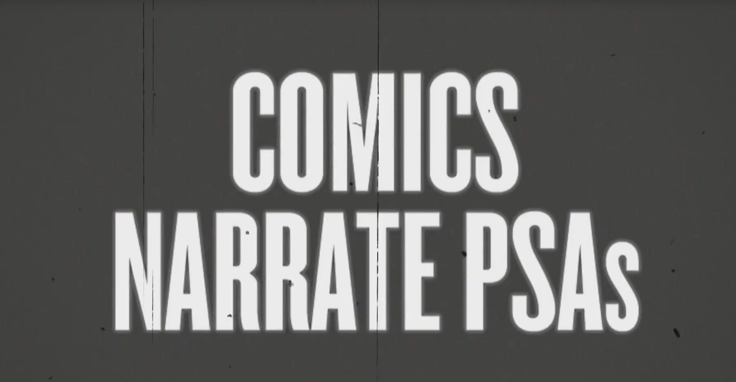Comics Narrate PSAs