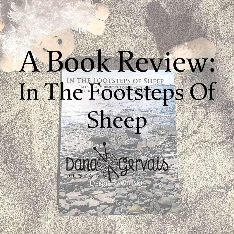 In The Footsteps Of Sheep by Debbie Zawinski, published by Schoolhouse Press