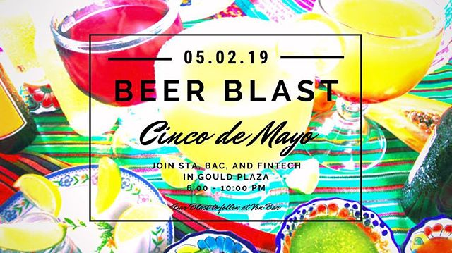 Join STA, BAC, and Fintech for a Beer Blast fiesta tomorrow (5/2) in the TENT!! 🍻🍻🍻See you there!