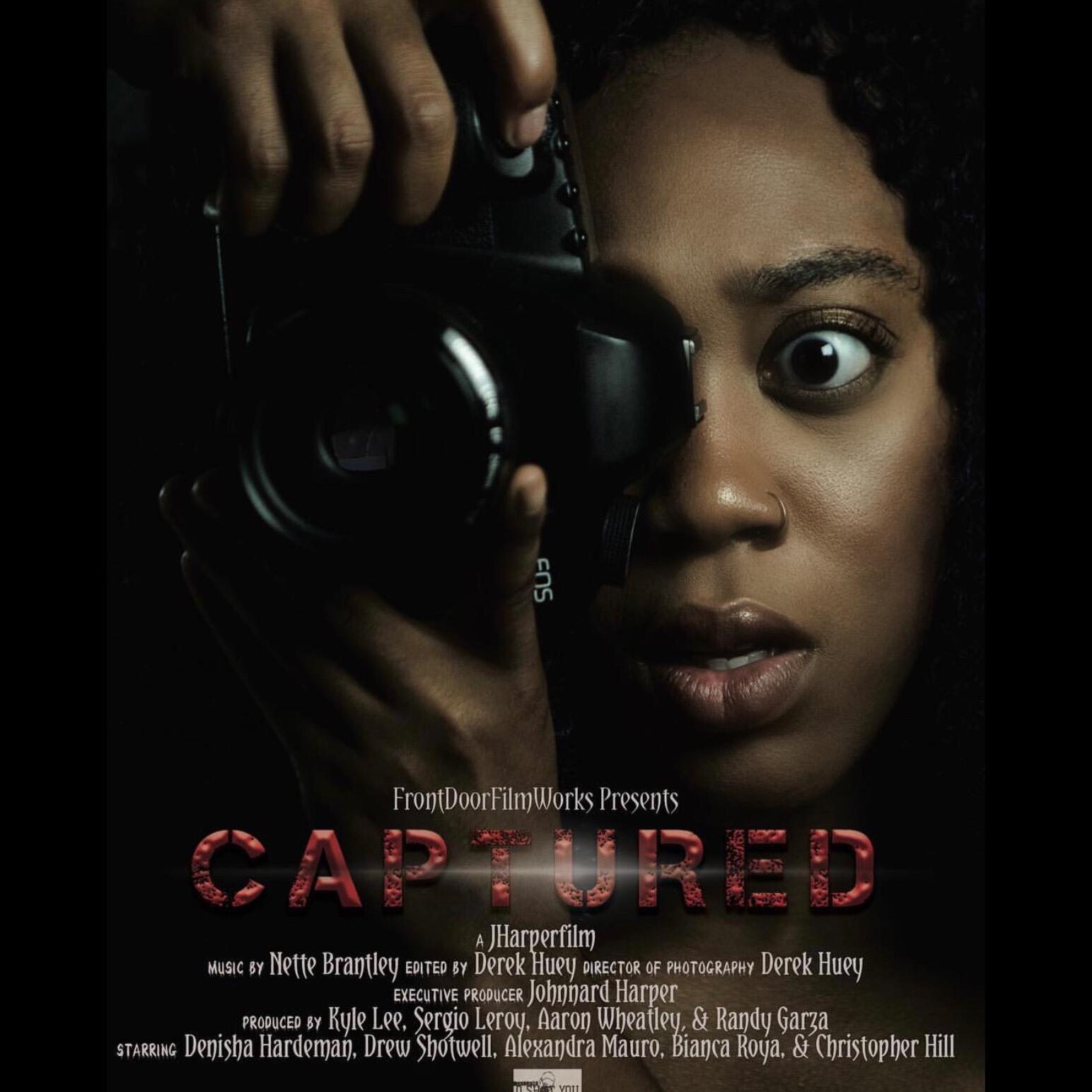 "Denisha starring in the horror/thriller film ""Captured"" coming October 2017."