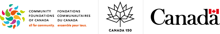 This initiative is made possible by the Community Fund for Canada's 150th, a collaboration between the Victoria Foundation, the Government of Canada, and extraordinary leaders form coast to coast to coast.  Cette initiative est rendue possible grâce au Fonds communautaire pour le 150e anniversaire du Canada, qui est une collaboration entre le Victoria Foundation, les fondations communautaires canadiennes, le gouvernement du Canada et des leaders extraordinaires de l'Atlantique au Pacifique à l'Arctique.