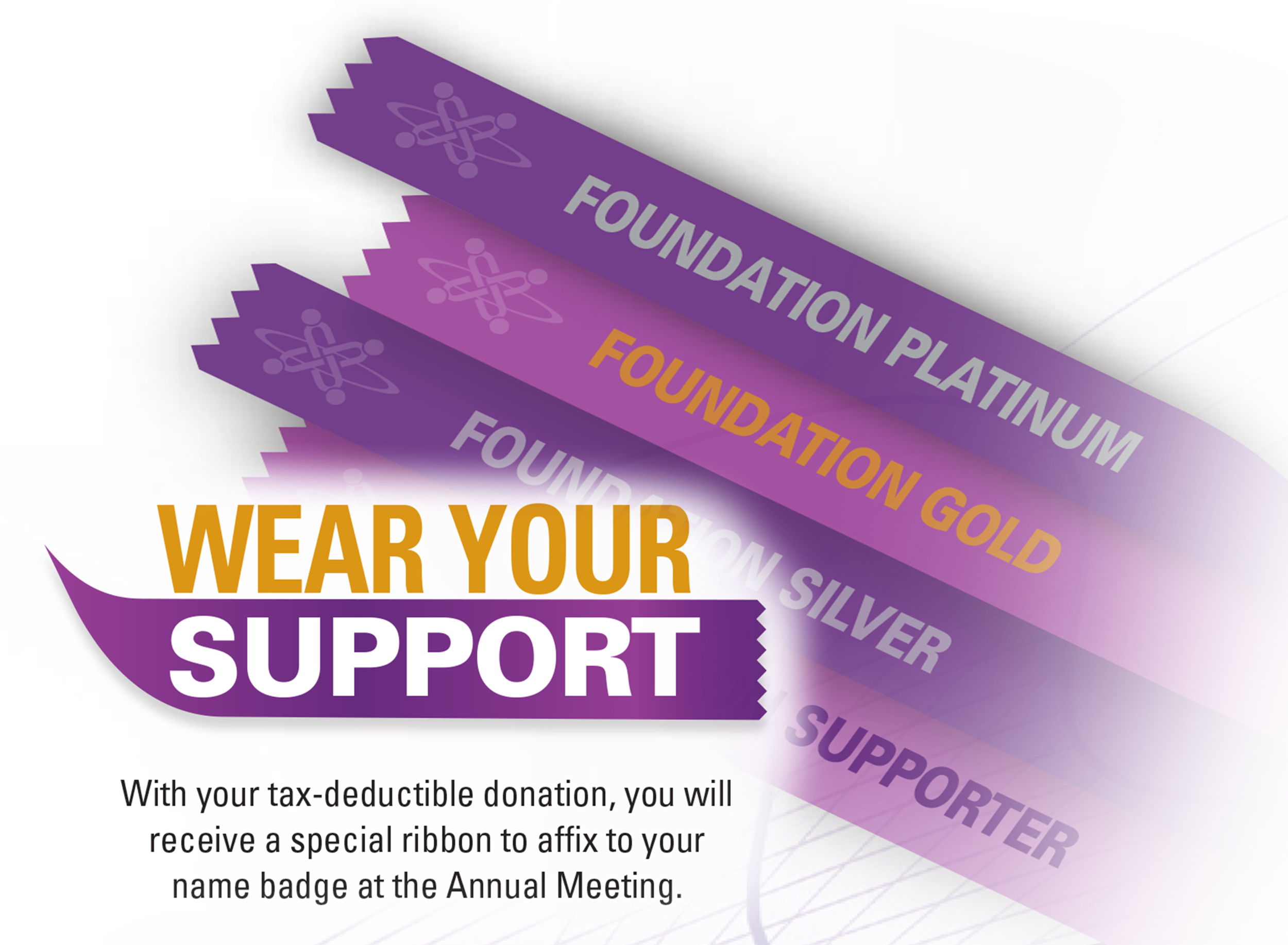 When you make a donation of $100 or more to USCAP's Foundation, you will receive a ribbon to affix to your name badge at USCAP's Annual Meeting. -