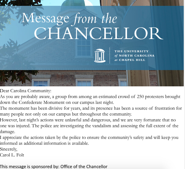 Chancellor Carol Folt's initial statement on the fall of Silent Sam ( source )