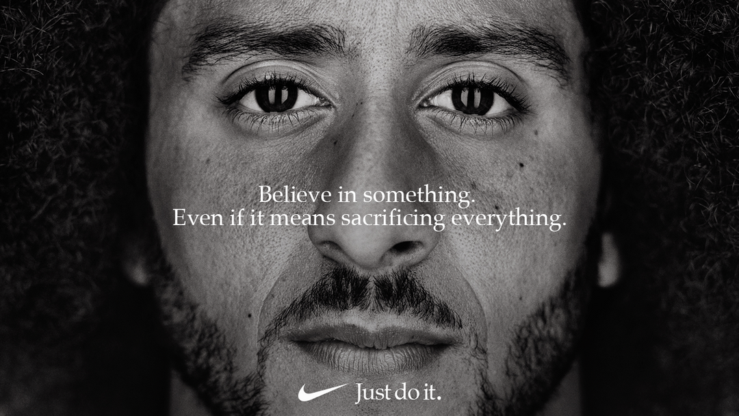 "Colin Kaepernick, the newest face of Nike's ""Just Do It"" campaign ( source )"