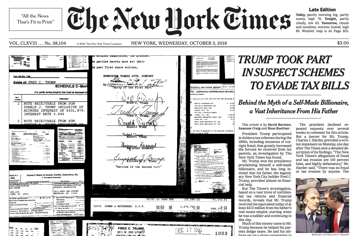 The front page of  The New York Times  on October 3rd, when it broke its investigation of President Trump's tax-dodging ( Image )