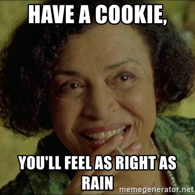 have-a-cookie-youll-feel-as-right-as-rain.jpg