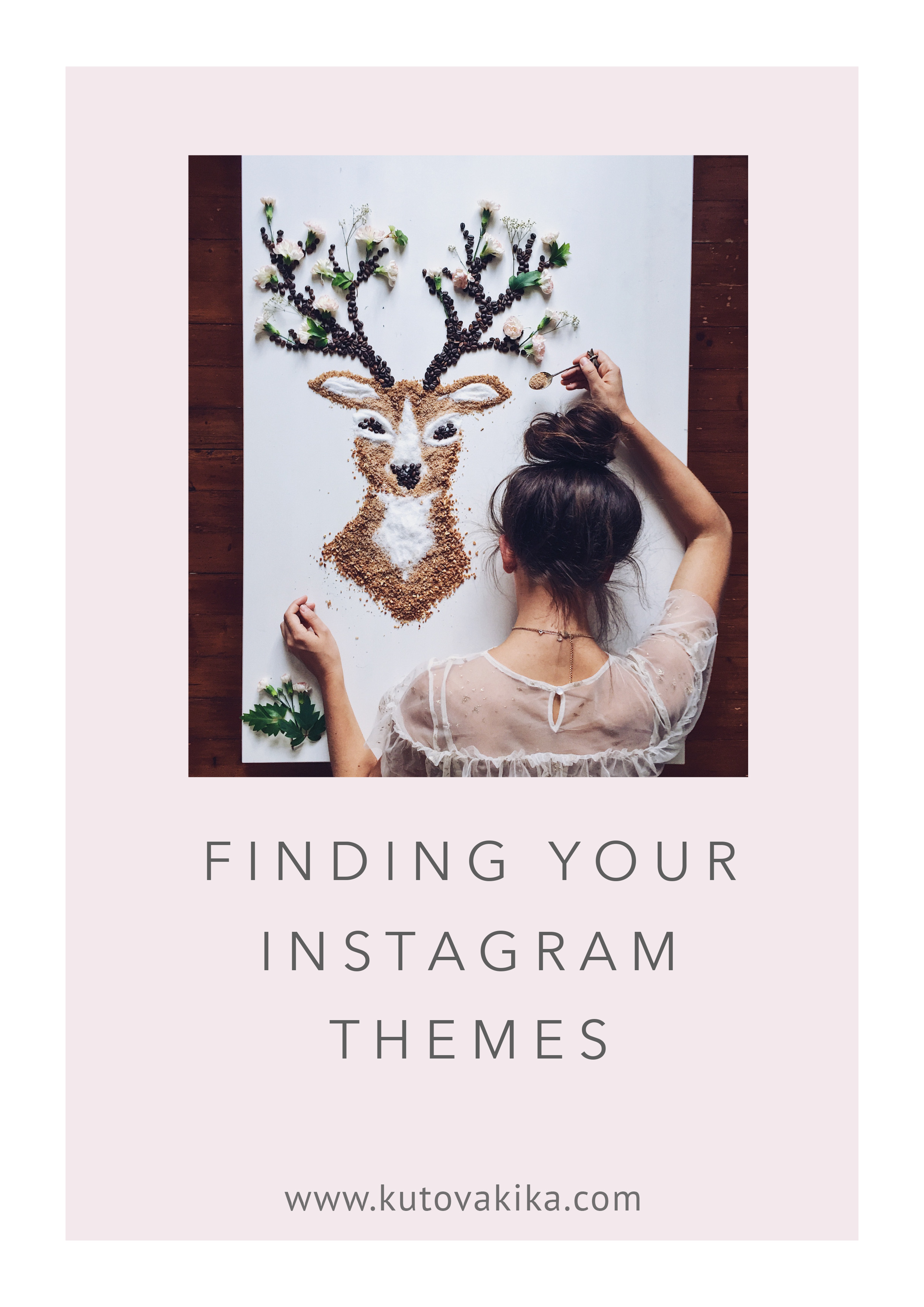 Free e-book-Finding your Instagram themes- 5 steps to gain more clarity and new ideas for photos