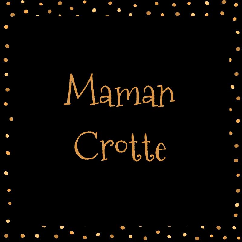 Maman Crotte