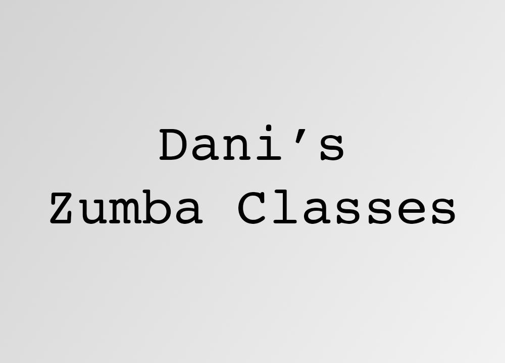 Dani's Zumba Classes