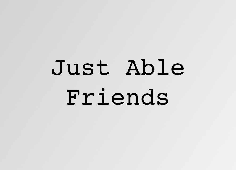 Just Able Friends.jpg