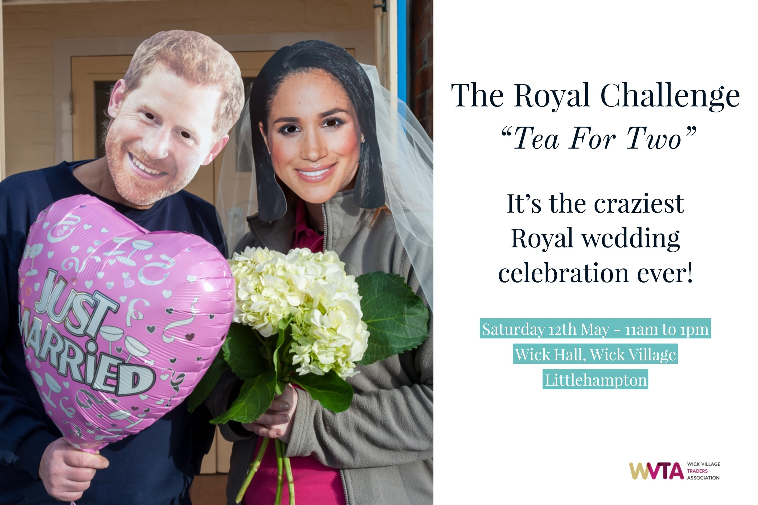 The Royal Wedding Tea For Two challenge to celebrate the wedding of Prince Harry and Meghan Markle - 12th May at Wick Hall, Wick Village, Littlehampton, West Sussex.