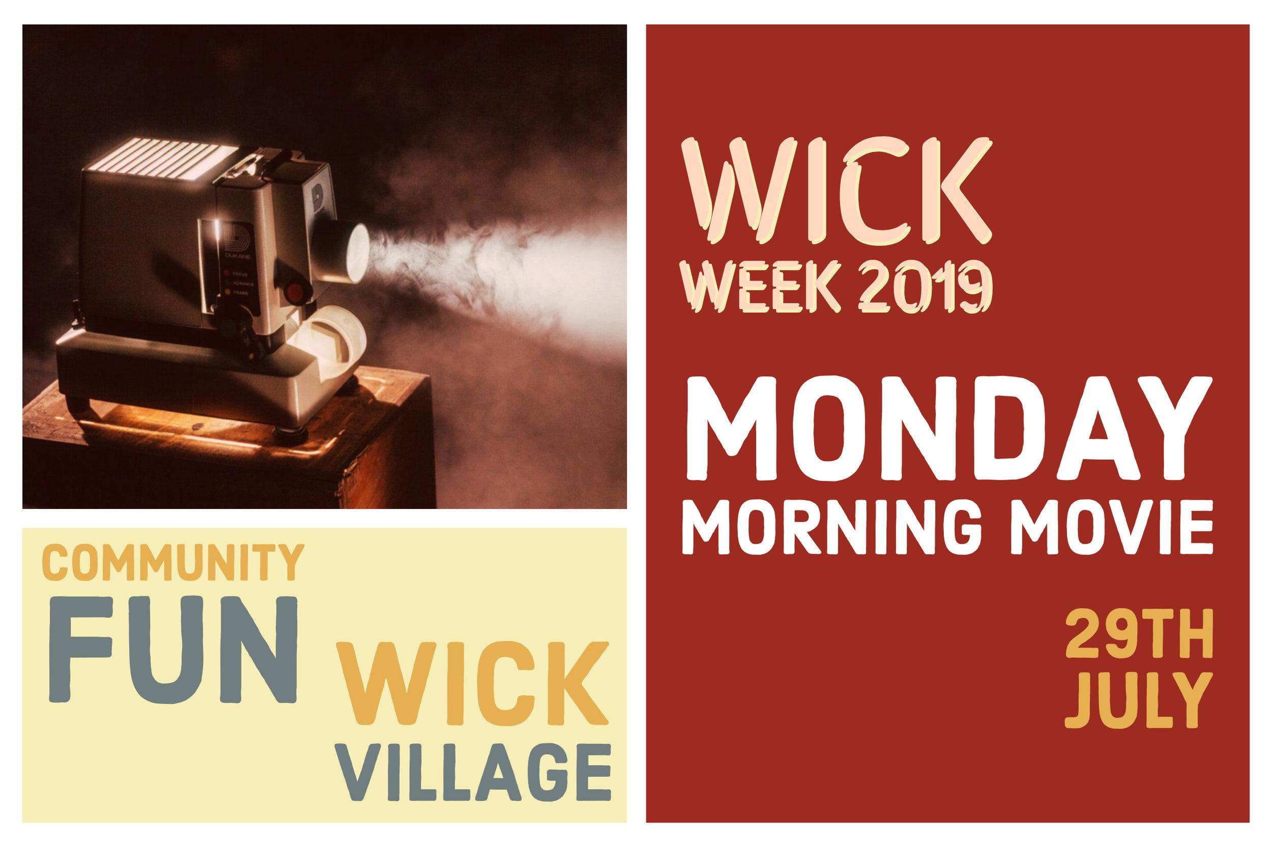Wick Week 2019 - Monday Morning Movie.