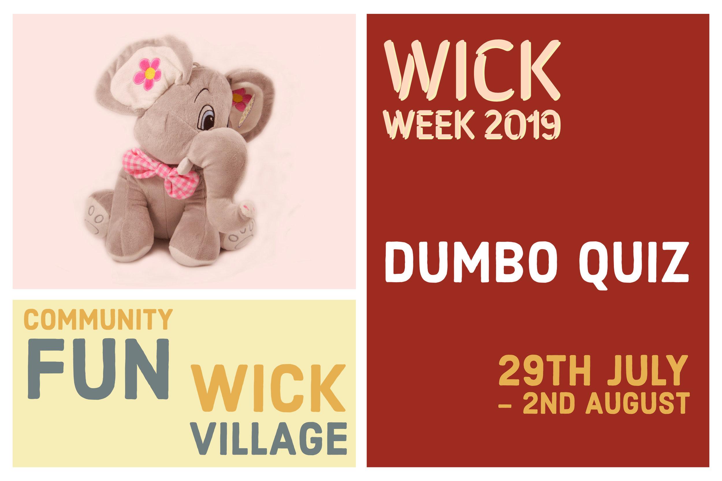 Wick Week 2019 - Dumbo Quiz.