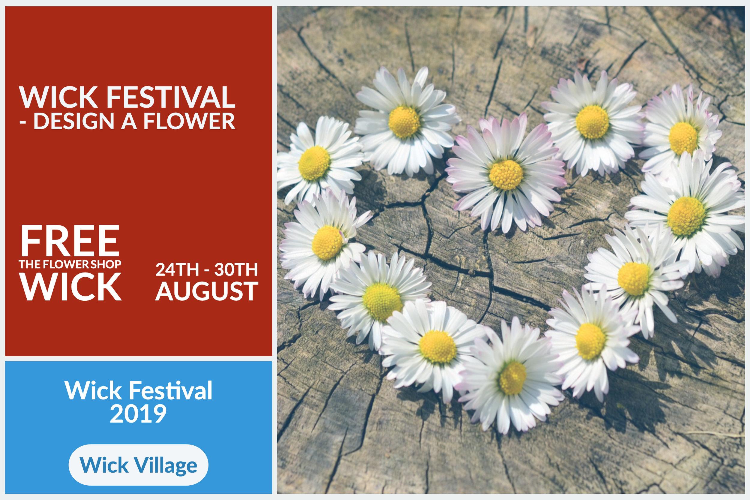 Wick Festival - Design A Flower