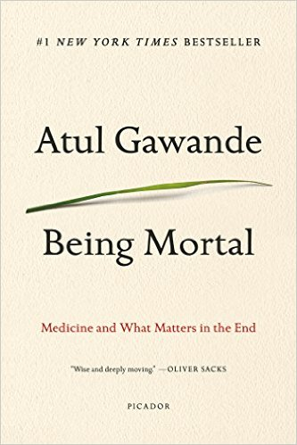 A must-read for everyone… through riveting storytelling and compelling research as well as his own story, Gawande challenges healthcare colleagues to learn to ask, to learn to listen, and to humbly accept that medicine is about improving life and improving the process of its ending.