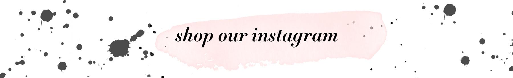 shop-our-instagram.jpg