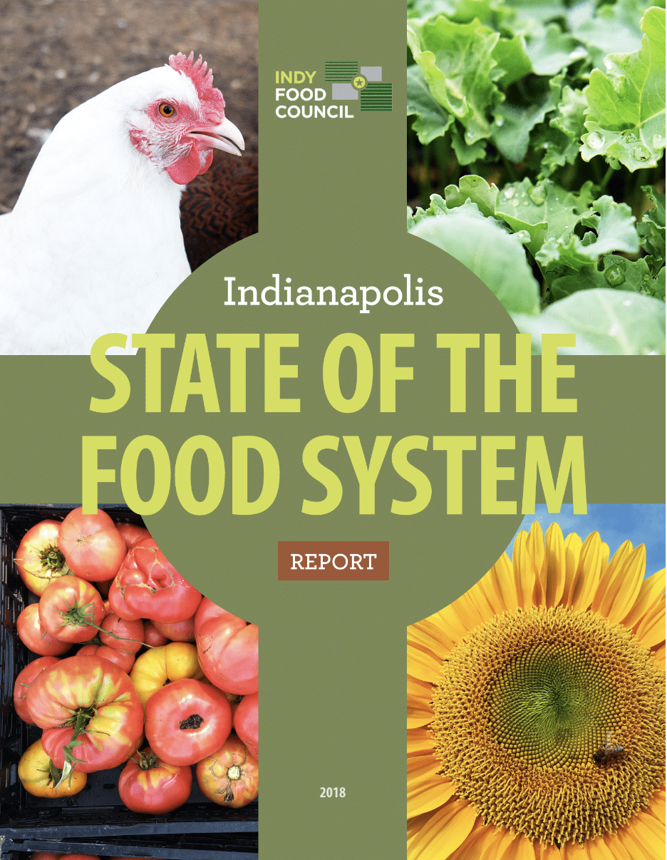 Read the report:  https://indyfoodcouncil.org/state-of-the-food-system/