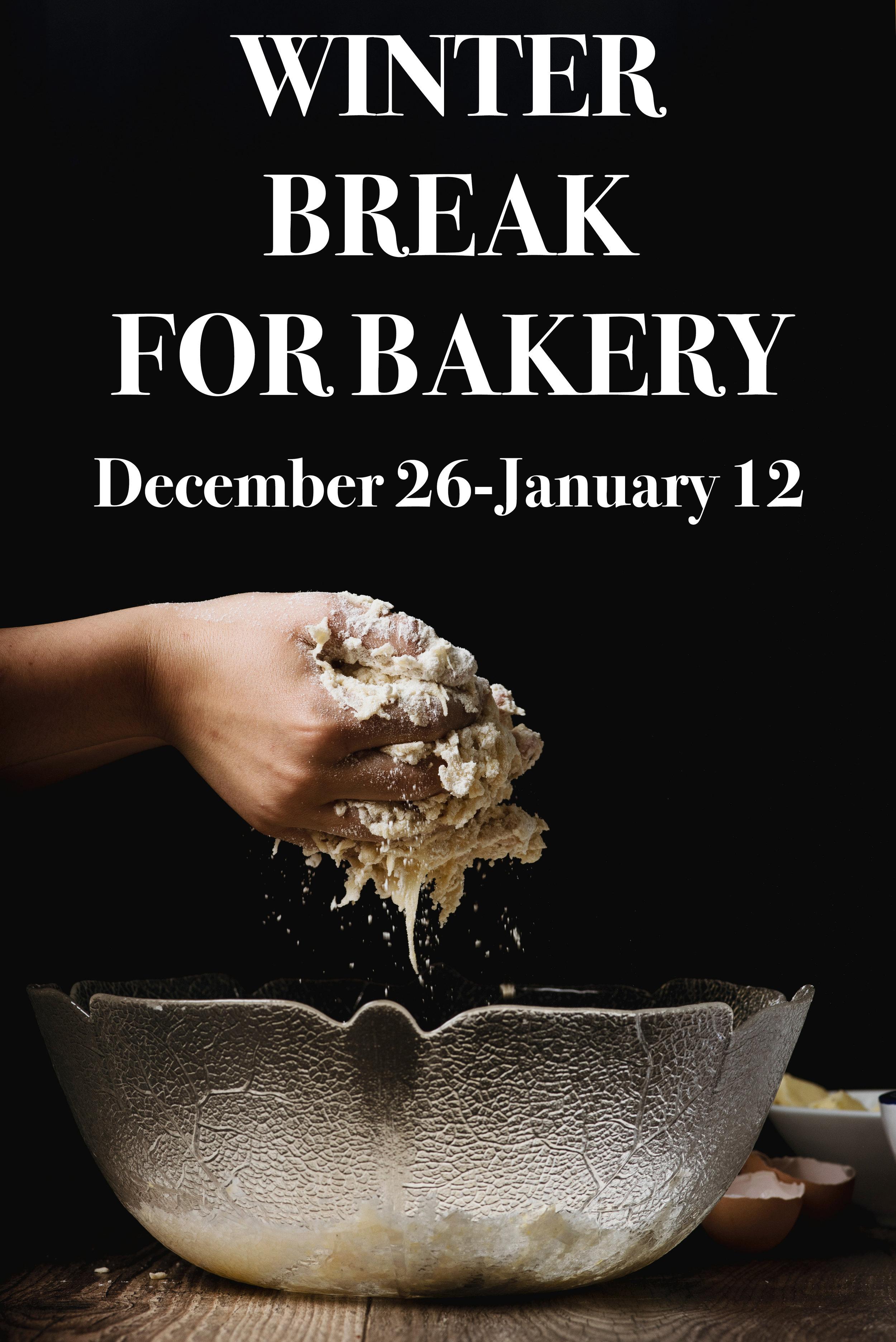 Bakery Winter Break.jpg