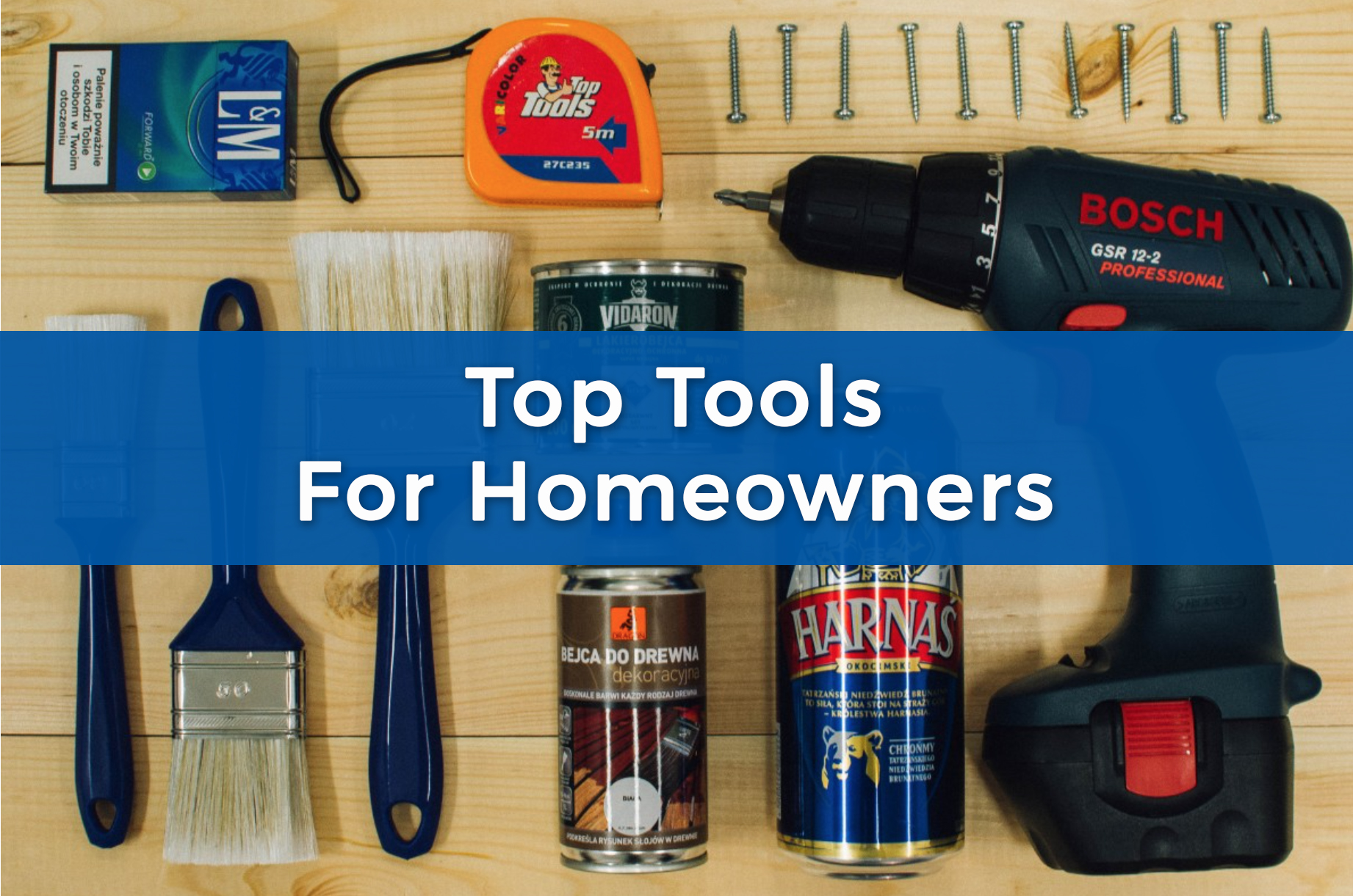 Top Tools For Homeowners.jpg