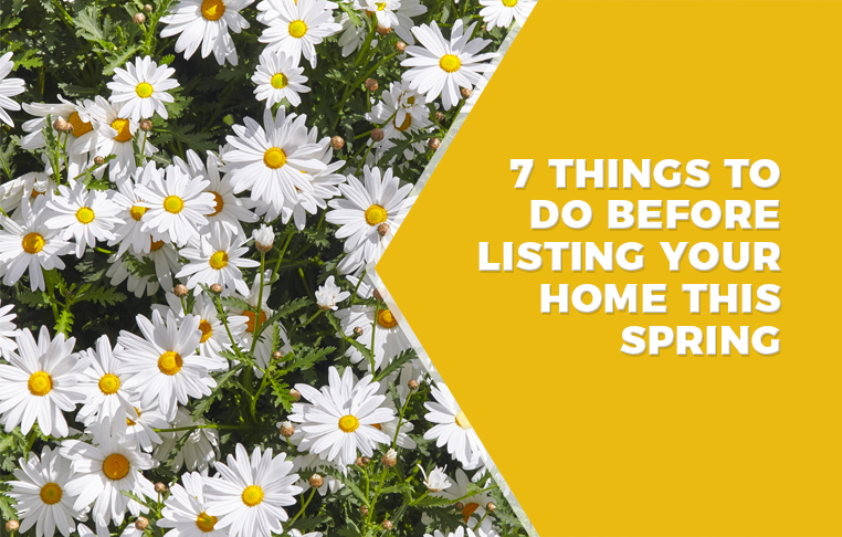 7ThingsToDoBeforeListingYourHomeThisSpring.jpg