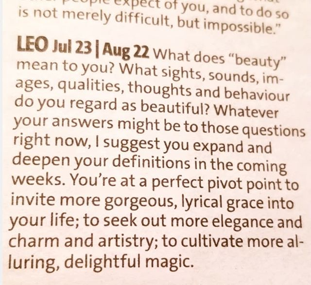 What beautiful words in this horoscope by Rob Brezsny.  Who doesn't want more #grace #elegance #charm #artistry and #magic in their life?