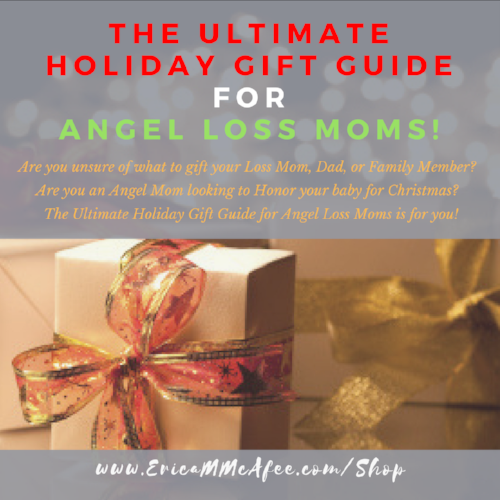 ULtimate hoLiday gift guide for angel loss moms!.png