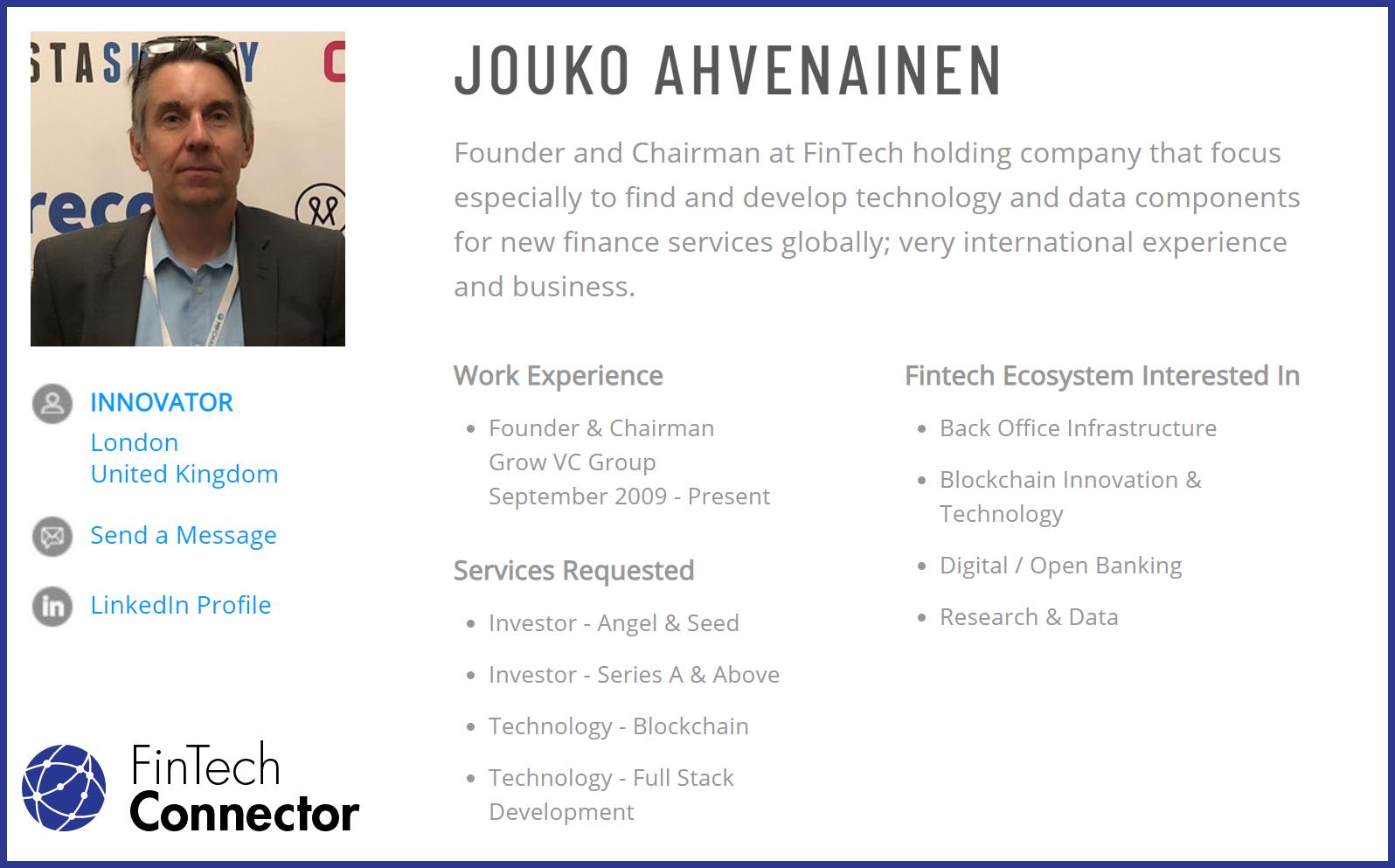 Connect with Jouko Ahvenainen via FinTech Connector -  https://members.fintechconnector.com/user/sign_up
